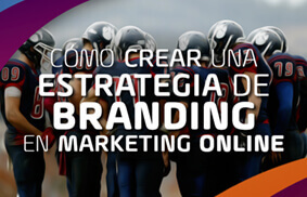 como-crear-estrategia-branding-en-marketing-online